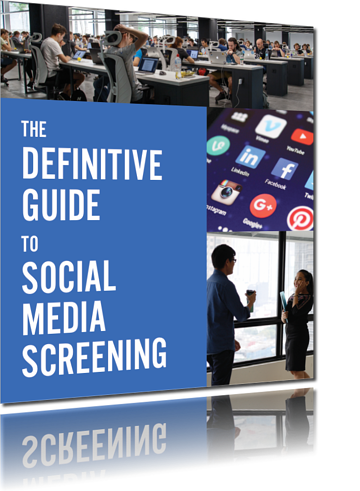 The Definitive Guide to Social Media Screening