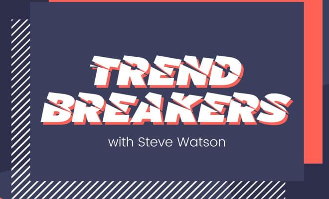trendbreakers-steve-watson
